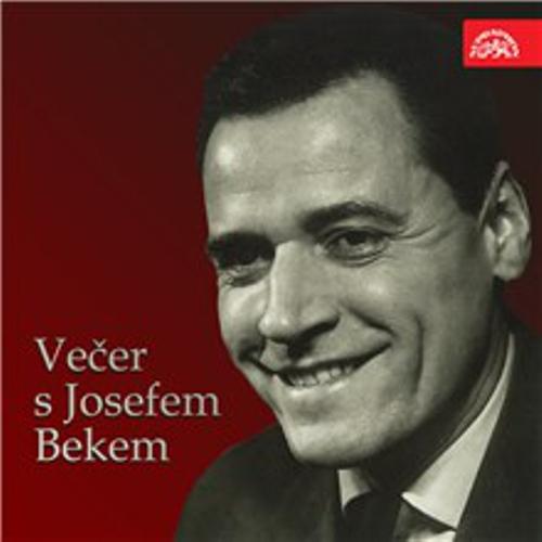 Večer s Josefem Bekem - Josef Bek (Audiokniha)