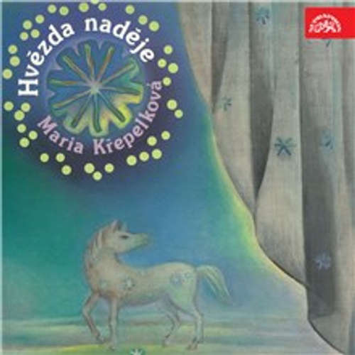 Audiokniha Hvězda naděje - Marie Křepelková - Eduard Cupák