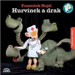 Audiokniha Hurvínek a drak - jubilejní edice - František Nepil - Vlastimil Brodský