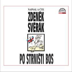 Po strništi bos - Zdeněk Svěrák (Audiokniha)