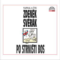Audiokniha Po strništi bos - Zdeněk Svěrák - Zdeněk Svěrák