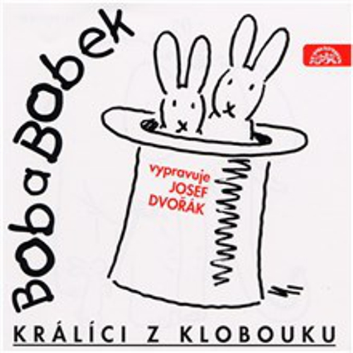 Bob a Bobek - Králíci z klobouku - Jiří Šebánek (Audiokniha)