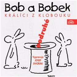 Bob a Bobek - Králíci z klobouku podruhé - Jiří Šebánek (Audiokniha)