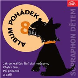 "Audiokniha Album pohádek ""Supraphon dětem"" 8. - Karel Čapek - Jiří Ornest"