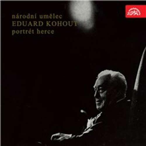 Audiokniha Národní umělec Eduard Kohout - portrét herce - William Shakespeare - Eduard Kohout