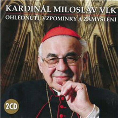 Ohlédnutí, vzpomínky a zamyšlení - Kardinál Miloslav Vlk (Audiokniha)