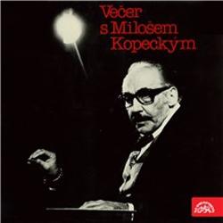 Večer s Milošem Kopeckým - Vratislav Blažek (Audiokniha)