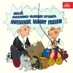 Hurvínek macht Ferien - Vladimír Straka (Hoerbuch)