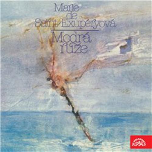 Modrá růže (vzpomínky Marie de Saint-Exupéryové a dopisy syna) - Marie de Saint-Exupéry (Audiokniha)