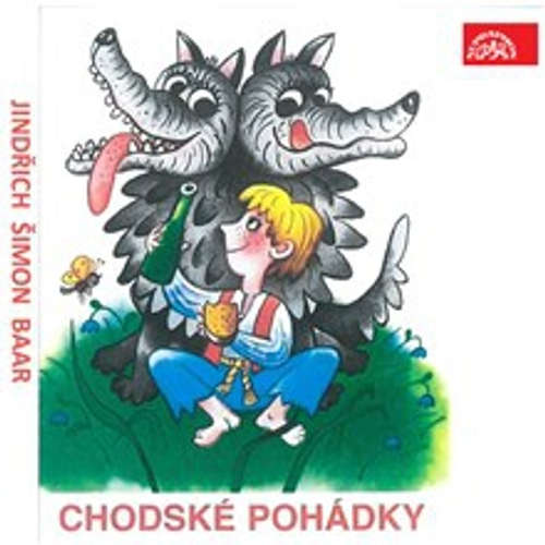 Audiokniha Chodské pohádky - Jindřich Šimon Baar - Oldřich Vlach