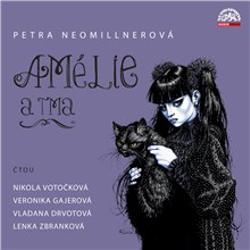 Amélie a tma - Petra Neomillnerová (Audiokniha)
