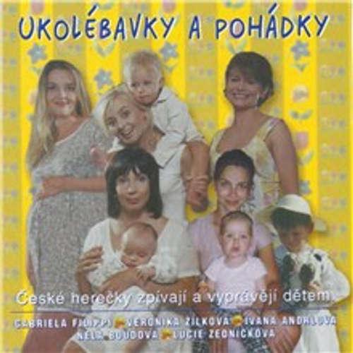 Audiokniha Ukolébavky a pohádky -  Lidová - Veronika Žilková