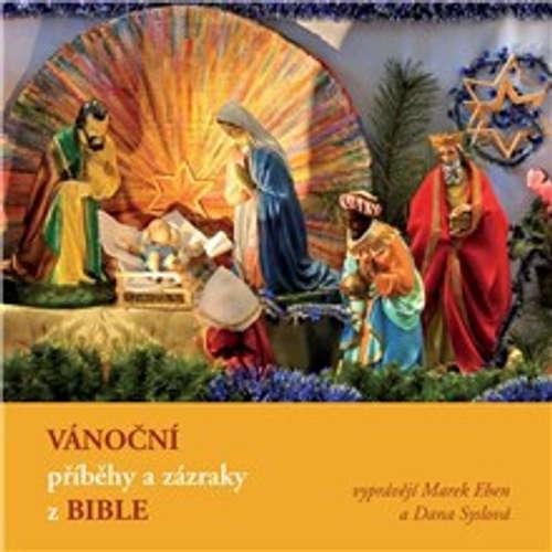 Audiokniha Vánoční příběhy a zázraky z Bible -  Liturgický text - Marek Eben