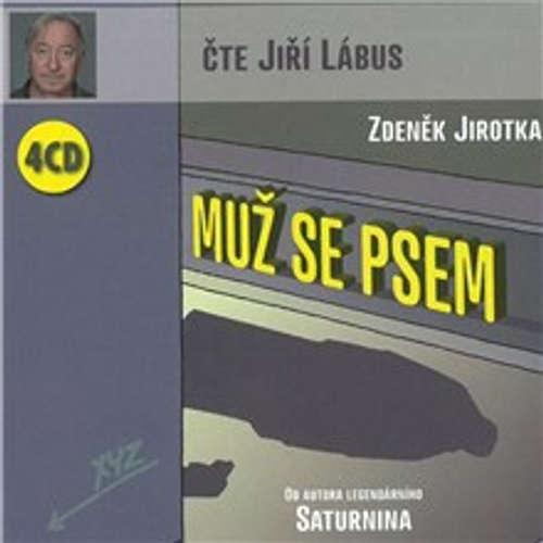 Audiokniha Muž se psem - Zdeněk Jirotka - Jiří Lábus