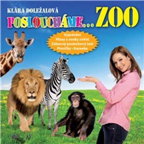 Audiokniha Posloucháme ZOO - Klára Doležalová - Jiří Prager