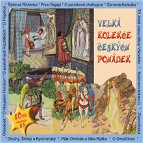 Velká kolekce českých pohádek - Rôzni Autori (Audiokniha)