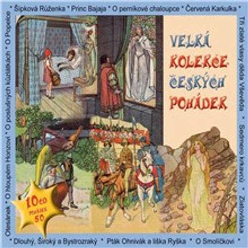 Audiokniha Velká kolekce českých pohádek - Rôzni autori - Otakar Brousek