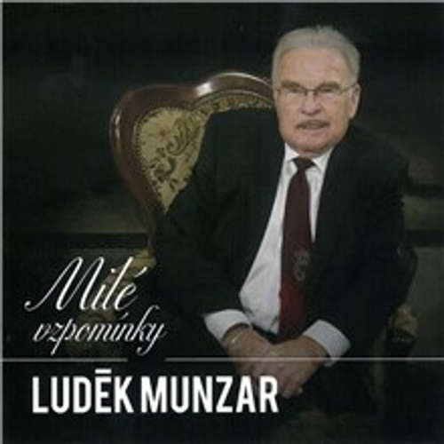 Audiokniha Milé vzpomínky - Luděk Munzar - Luděk Munzar