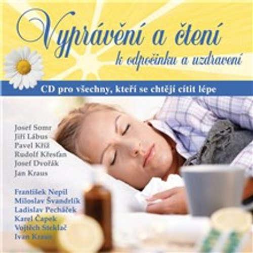 Audiokniha Vyprávění a čtení k odpočinku a uzdravení - František Nepil - Jiří Lábus