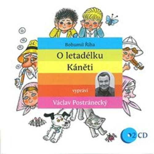 Audiokniha O letadélku Káněti - Bohumil Říha - Václav Postránecký