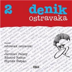 Denik ostravaka 2 - Ostravak Ostravski (Audiokniha)