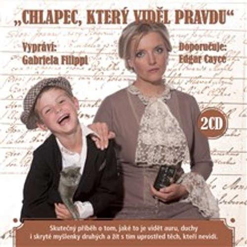 Audiokniha Chlapec, který viděl pravdu - Gabriela Filippi - Gabriela Filippi