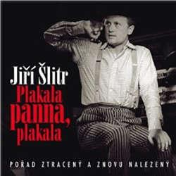 Audiokniha Plakala panna, plakala - Jiří Suchý - Jiří Šlitr