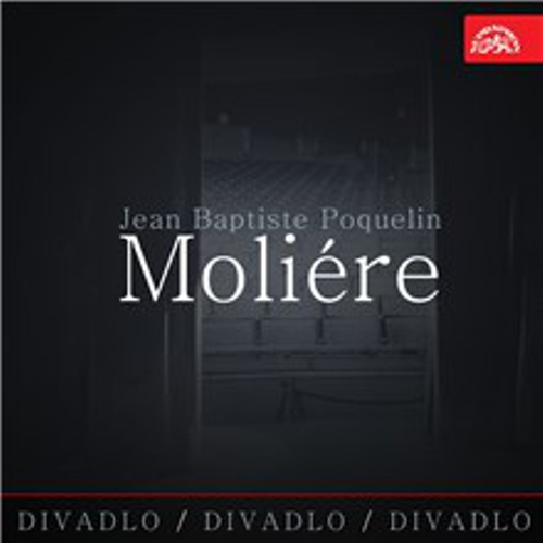 Divadlo, divadlo, divadlo - Jean Baptiste Poquelin Moliére