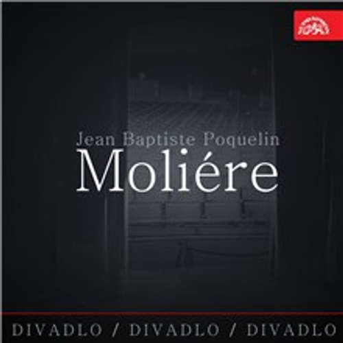 Audiokniha Divadlo, divadlo, divadlo - Jean Baptiste Poquelin Moliére - Jean Baptiste Poquelin Moliére - Martin Růžek