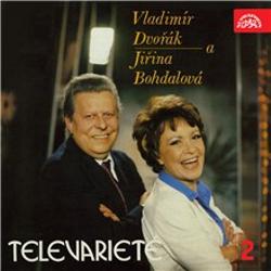 Vladimír Dvořák a Jiřina Bohdalová v Televarieté 2 - Vladimír Dvořák (Audiokniha)