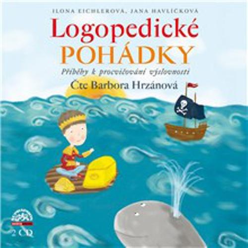 Logopedické pohádky - Ilona Eichlerová (Audiokniha)