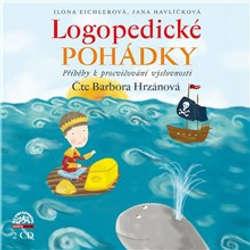 Audiokniha Logopedické pohádky - Ilona Eichlerová - Barbora Hrzánová