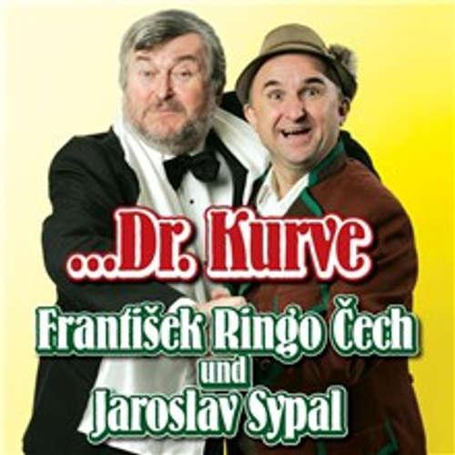 Audiokniha ...Dr. Kurve - František Ringo Čech - František Ringo Čech