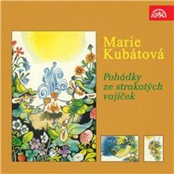 Pohádky ze strakatých vajíček - Marie Kubátová (Audiokniha)