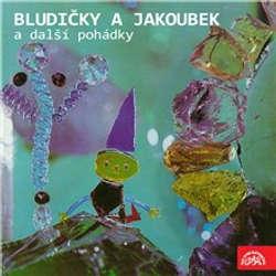 Audiokniha Bludičky a Jakoubek a další pohádky - Zdeněk Zábranský - Vlastimil Brodský