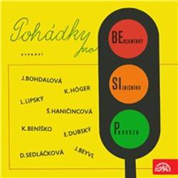 Pohádky pro benjamínky silničního provozu - Jaromír Čermák (Audiokniha)