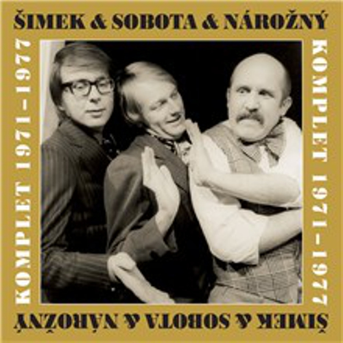 Šimek & Nárožný & Sobota (komplet 1971-1977)