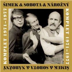 Audiokniha Šimek & Nárožný & Sobota (komplet 1971-1977) - Zdeněk Svěrák - Jitka Molavcová