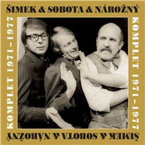 Šimek & Nárožný & Sobota (komplet 1971-1977)