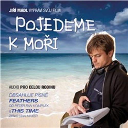 Audiokniha Pojedeme k moři - Jiří Mádl - Miroslav Táborský