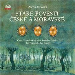 Staré pověsti české a moravské - Alena Ježková (Audiokniha)