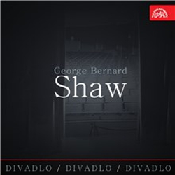 Divadlo, divadlo, divadlo - George Bernard Shaw - George Bernard Shaw (Audiokniha)