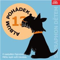 """Album pohádek """"Supraphon dětem"""" 13. - František Nepil (Audiokniha)"""