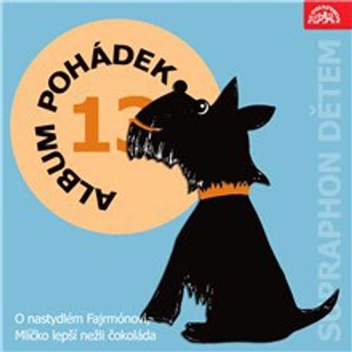 """Audiokniha Album pohádek """"Supraphon dětem"""" 13. - František Nepil - Eduard Cupák"""