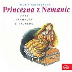 Audiokniha Princezna z Nemanic - Marie Křepelková - Václav Postránecký