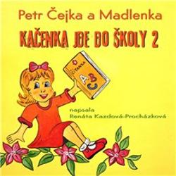Kačenka jde do školy 2 - Renáta Kazdová-Procházková (Audiokniha)