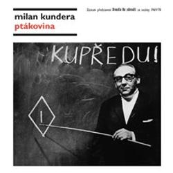 Ptákovina - Milan Kundera (Audiokniha)
