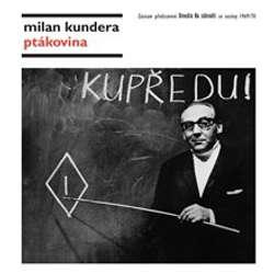Audiokniha Ptákovina - Milan Kundera - Jan Přeučil