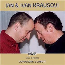 Odpoledne s labutí - Ivan Kraus (Audiokniha)