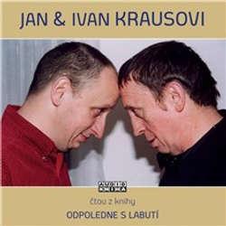 Audiokniha Odpoledne s labutí - Ivan Kraus - Ivan Kraus